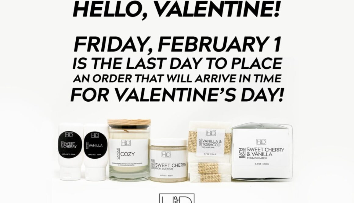 HD Soap | Valentine's Order Cutoff