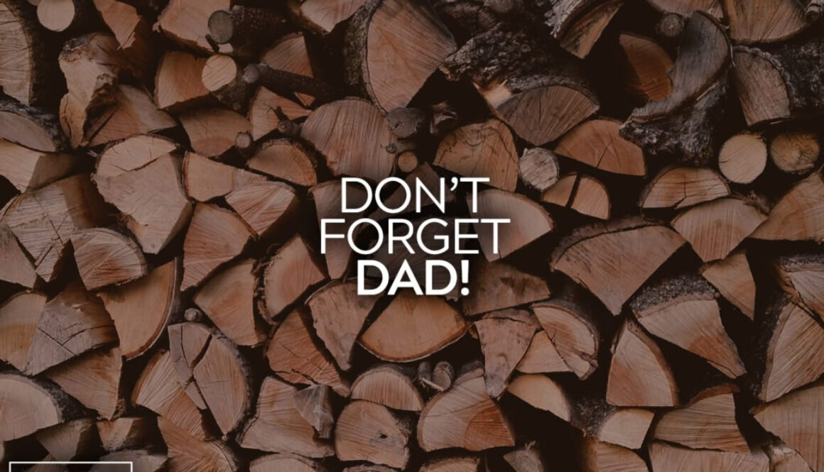 Don't Forget Dad
