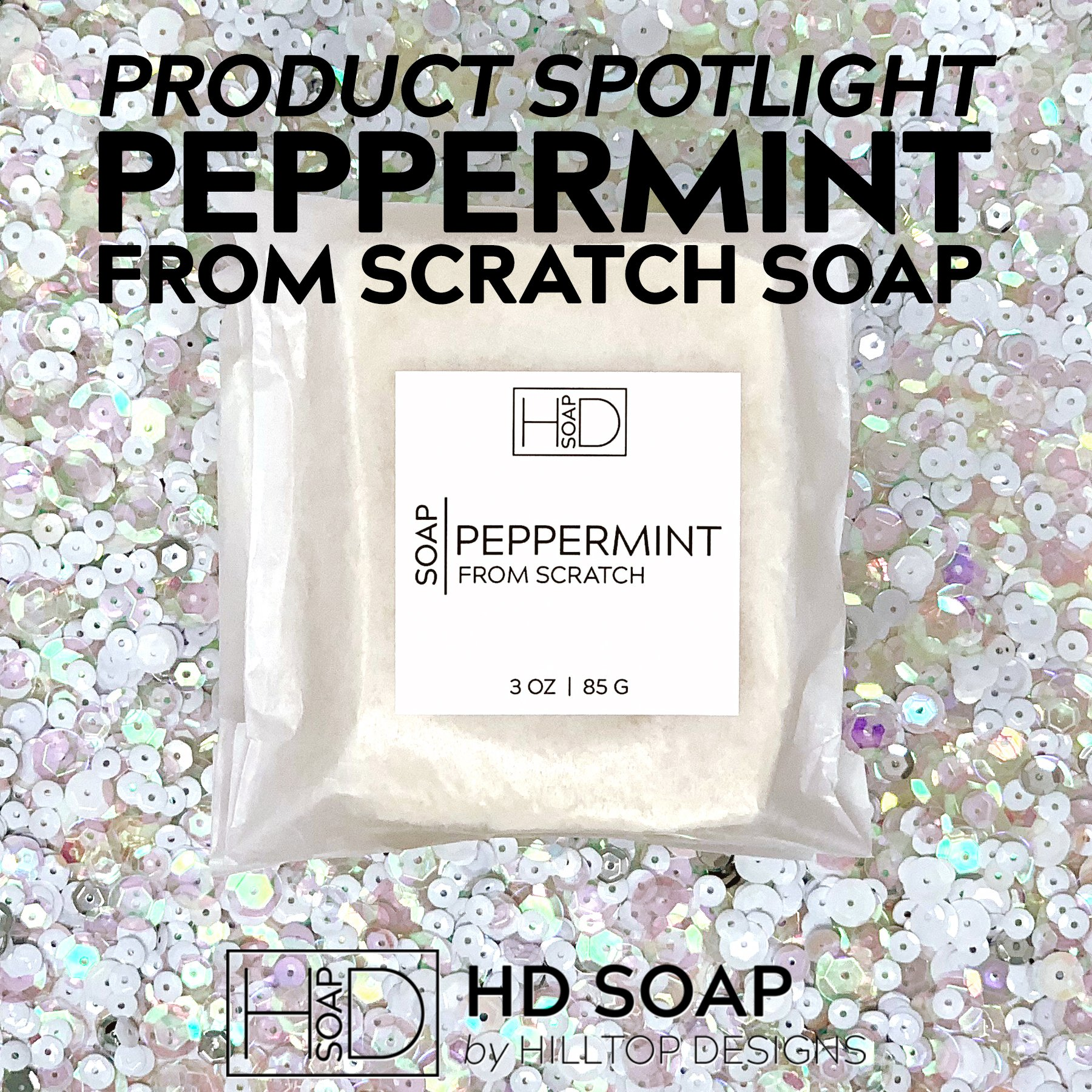 HD Soap | Peppermint From Scratch Soap