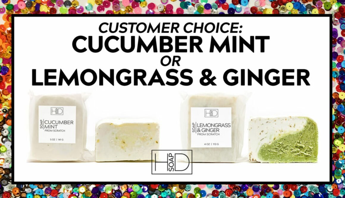 HD Soap | Customer Choice