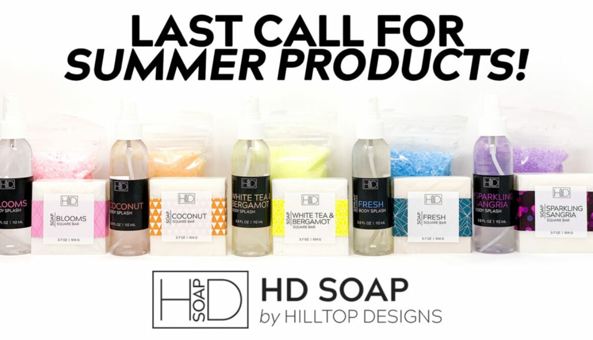 HD Soap | Last Call