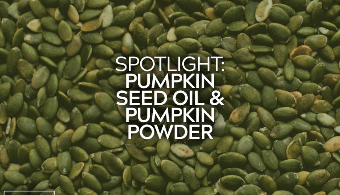 Pumpkin Seed Oil Pumpkin Powder
