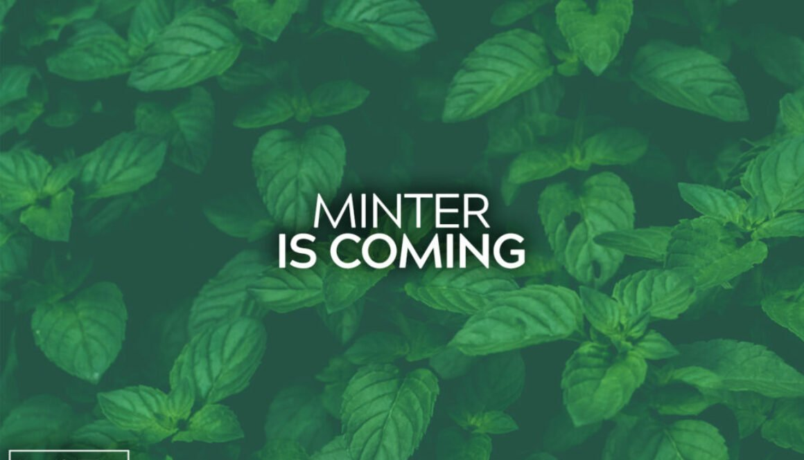 Minter Is Coming