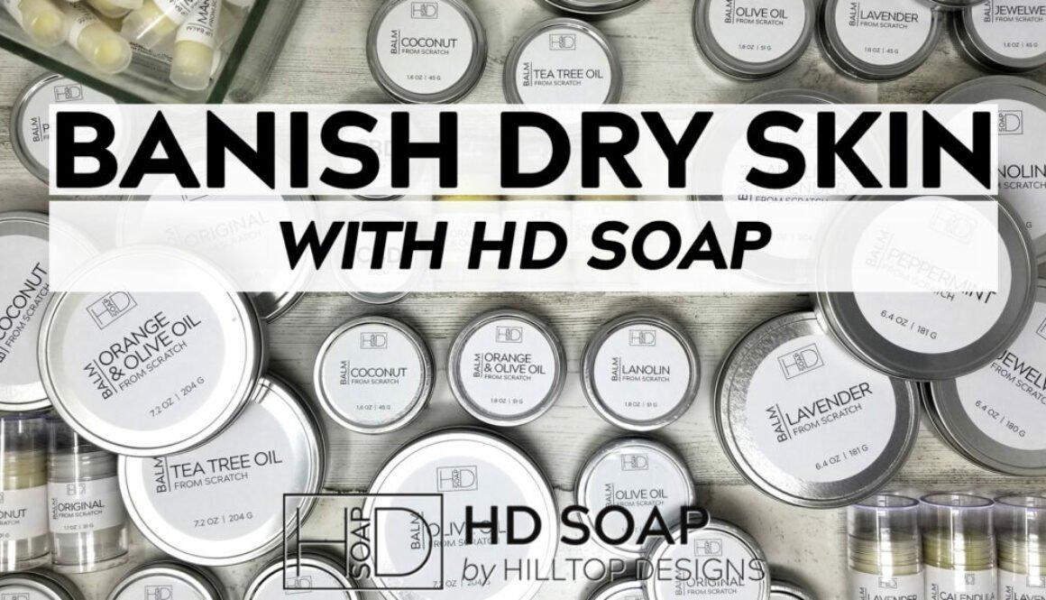 HD Soap   Dry Skin