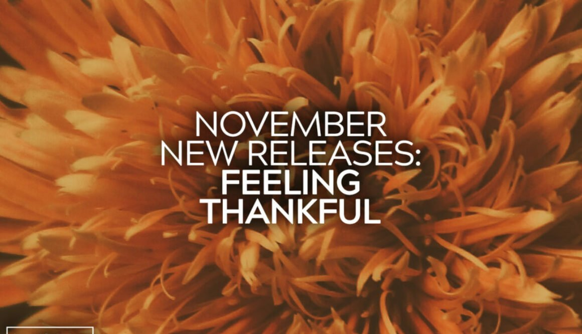 November New Releases Feeling Thankful