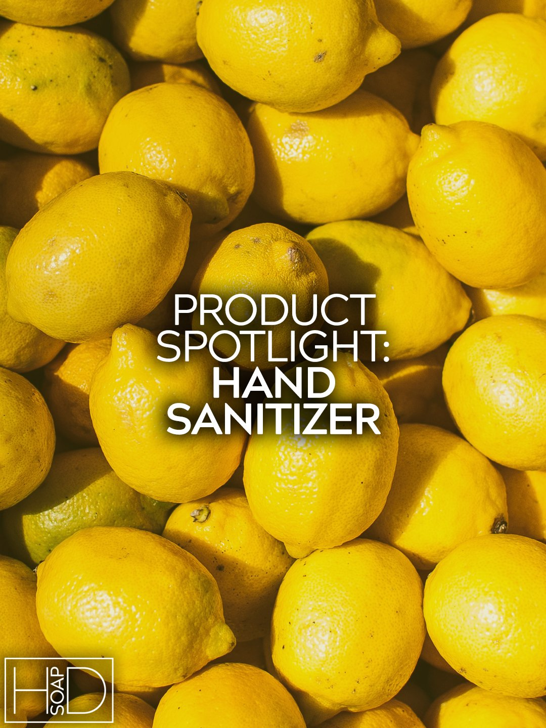 HD Soap | Hand Sanitizer