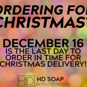 HD Soap | Shipping Cutoff