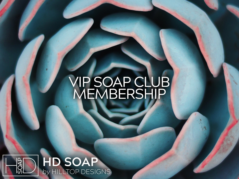 HD Soap | VIP Soap Club