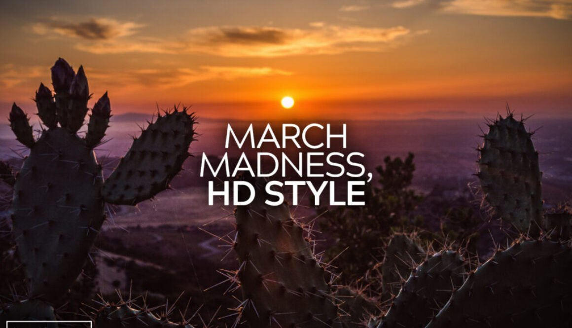 March Madness HD Style
