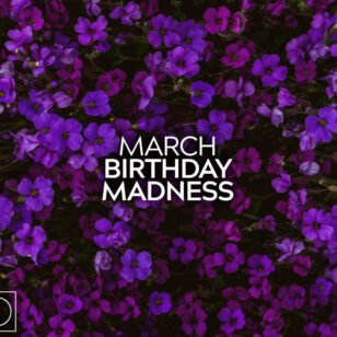 March Birthday Madness