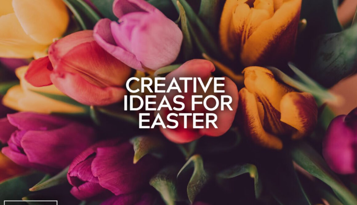 Creative Ideas For Easter