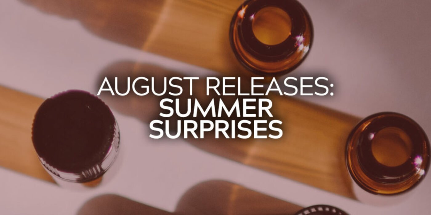 August Releases
