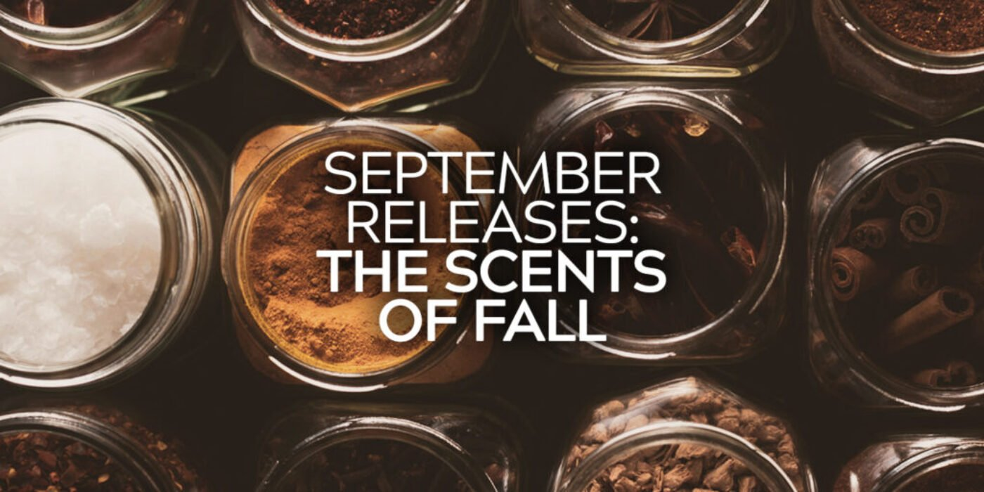September Releases Fall Scents