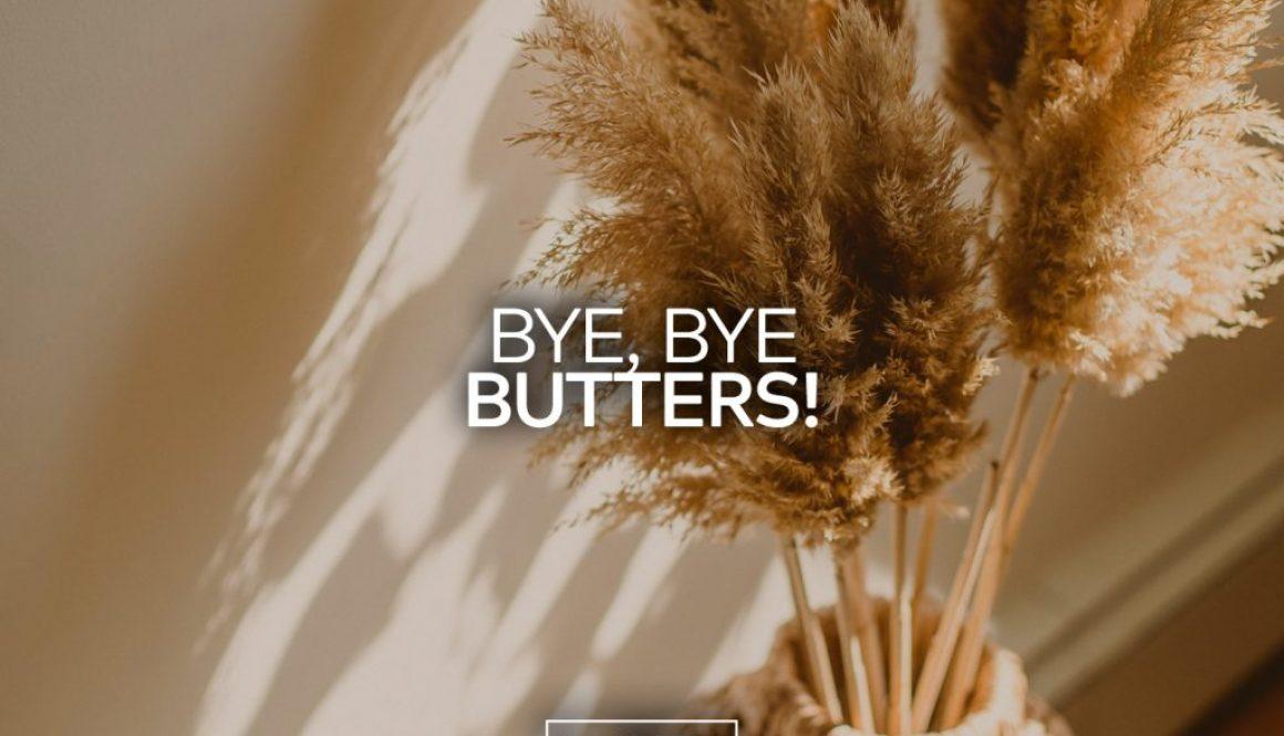 Bye Bye Butters