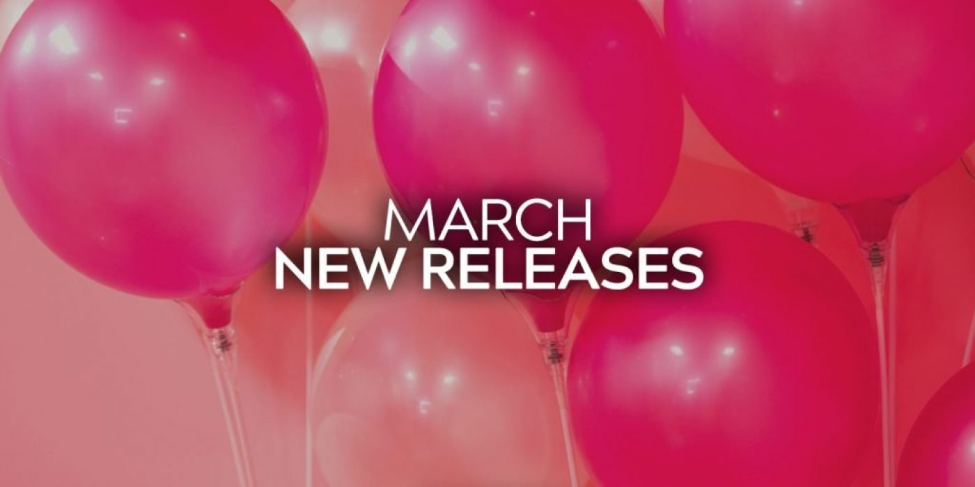 March Releases 2