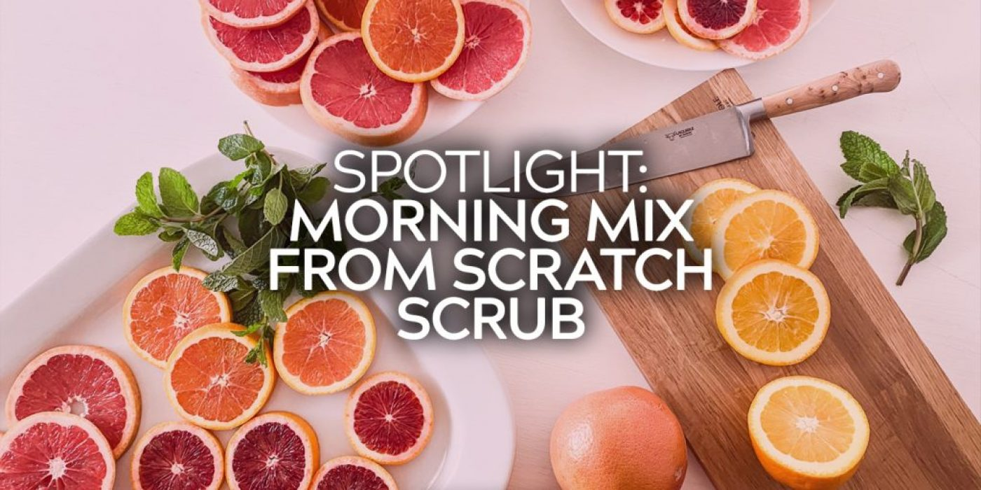 Morning Mix FS Scrub